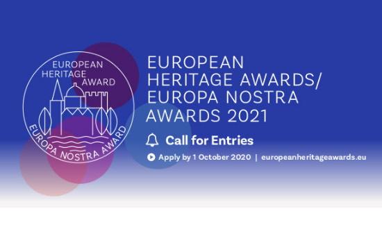 Άνοιξαν οι αιτήσεις για τα βραβεία πολιτιστικής κληρονομιάς Europa Nostra Awards 2021