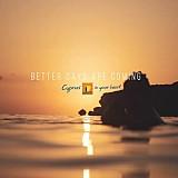 «Έρχονται καλύτερες μέρες»: Η καμπάνια της Κύπρου
